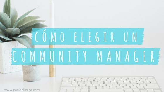 como-elegir-a-un-community-manager-1